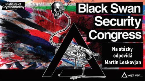 Black Swan Security Congress: Na otázky odpovídá Martin Leskovjan
