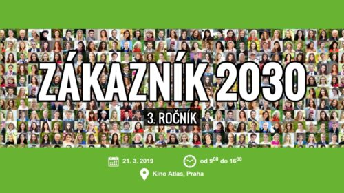 3. ročník konference ZÁKAZNÍK 2030