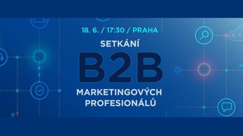 Setkání B2B marketingových profesionálů vol.1