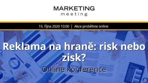 Reklama na hraně: risk nebo zisk?